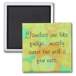 families and fudge magnet