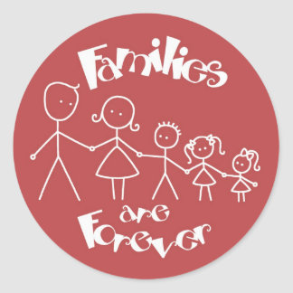 Families are Forever Classic Round Sticker