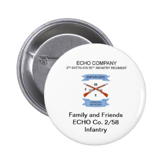 Family and Friends E Co. 2/58 Infantry Button