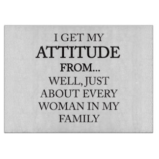 Family Attitude Cutting Board