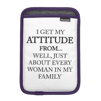 Family Attitude iPad Mini Sleeve