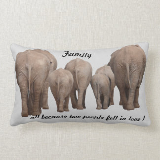 FAmily  because 2 people fell in love Elephant Cushion