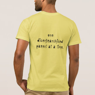 Family Court Reform Tshirt - One parent at a time
