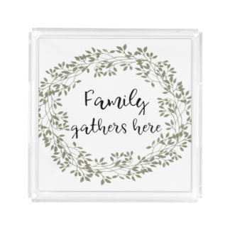 """Family gathers here"" Farmhouse Style Serving Tray"