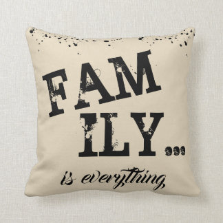 Family Is Everything Beige Grunge Style - Cushion