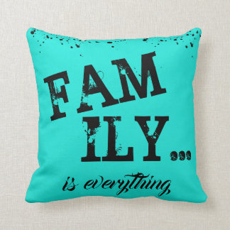 Family Is Everything Grunge Style - Cushion