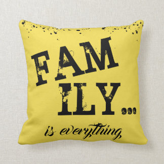 Family Is Everything Yellow Grunge Style - Cushion