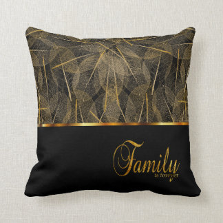 Family is Forever in Gold and Black Throw Pillow