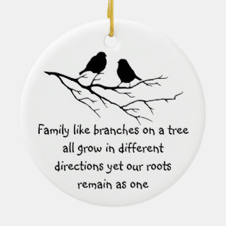 Family like branches on a tree Saying Birds Ceramic Ornament