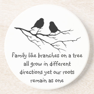 Family like branches on a tree Saying Birds Coaster