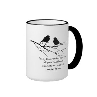 Family like branches on a tree Saying Birds Ringer Coffee Mug