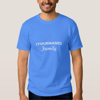 Family name for Reunion or event T Shirt