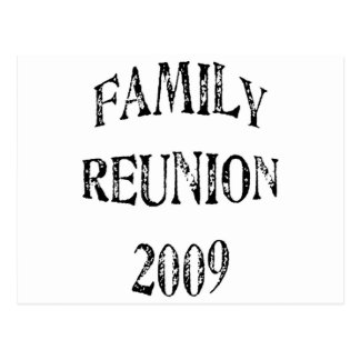 Family Reunion 2009 Postcard