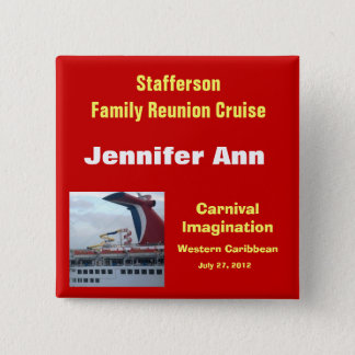 Family Reunion Cruise Badge-CIM2N 15 Cm Square Badge