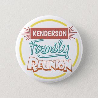 Family Reunion design 6 Cm Round Badge