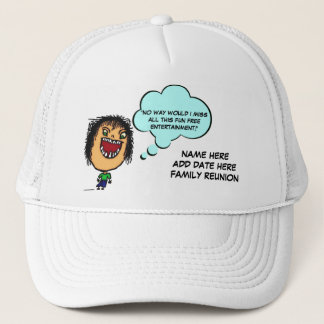 Family Reunion Joke Trucker Hat
