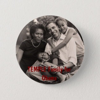 family, TEMPLE Family for Obama 6 Cm Round Badge