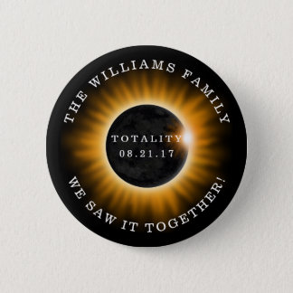 Family Totality Solar Eclipse Personalized 6 Cm Round Badge