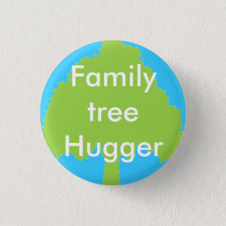 Family tree hugger Button
