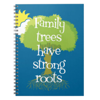 Family Trees Have Strong Roots Notebook