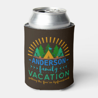 Family Vacation Camping Trip Funny | Add Name Can Cooler