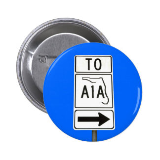 Famous A1A Sign 6 Cm Round Badge