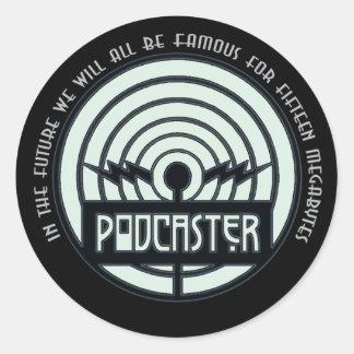 Famous for 15 Megabytes (Podcast) Round Sticker