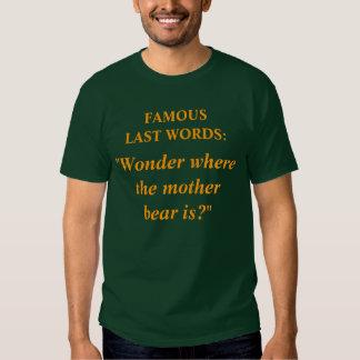 Famous Last Words #9 Tee Shirt