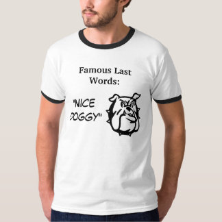 Famous Last Words Collection T-Shirt