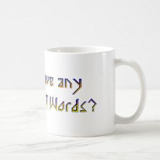Famous Last Words Coffee Mugs