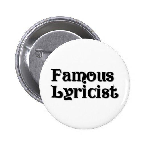 Famous Lyricist Button