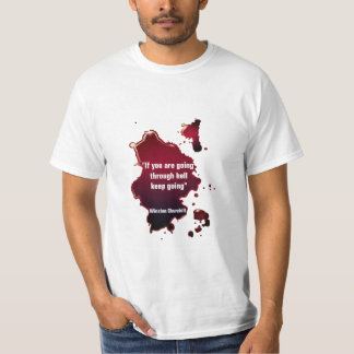 Famous Winston Churchill Quote T-Shirt