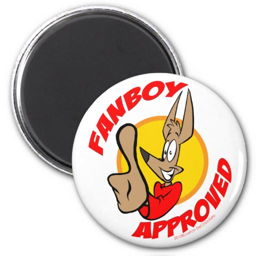 Fanboy Approval Magnet