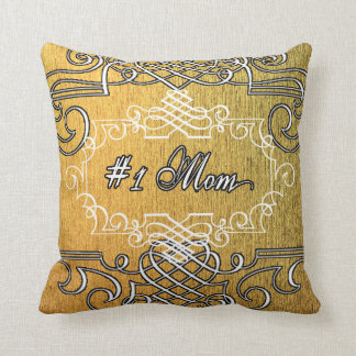 Fancy #1 Mom Golden Mother's day Cushion