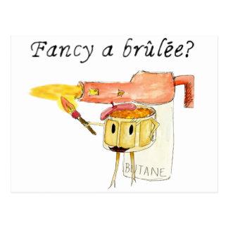 Fancy a Brûlée? Funny novelty art postcard