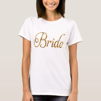 Fancy Gold Glitter PRINT Script Bride T-Shirt