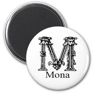 Fancy Monogram: Mona Magnet