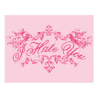 Fancy Pink I Hate You Postcard