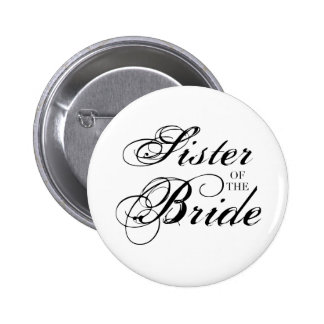 Fancy Sister of the Bride Black 6 Cm Round Badge