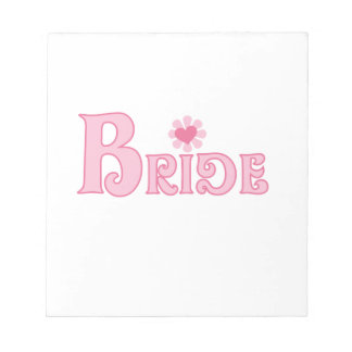 Fancy Text Bride Notepad