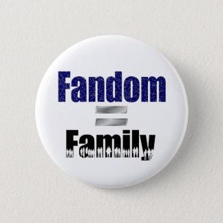 Fandom = family button