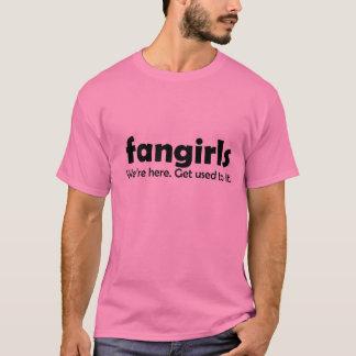 fangirls T-Shirt