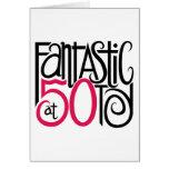 Fantastic at 50 Card
