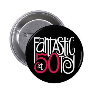 Fantastic at 50 White Button