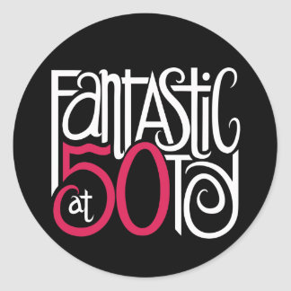 Fantastic at 50 White Sticker