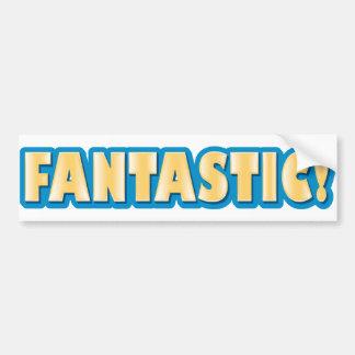 Fantastic! Bumper Sticker