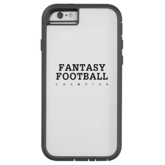 Fantasy Football Champ iPhone 6 Tough Case