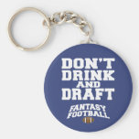 Fantasy Football Don't Drink and Draught   - Navy Basic Round Button Key Ring