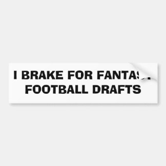 Fantasy Football drafts Bumper Stickers