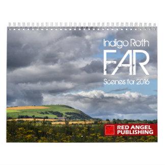 FAR - Indigo Roth's Scenes Calendar for 2016